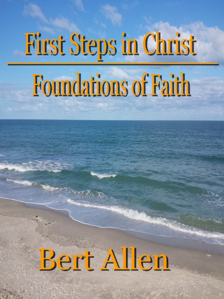 First Steps in Christ │ Foundation of Faith │ Christ Assembly