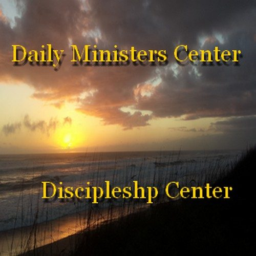 DAILY MINISTERS CENTER